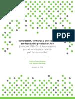 Satisfaccion, confianza y percepción de desempeño policial en Chile
