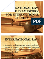 International Law as the Framework for International Society