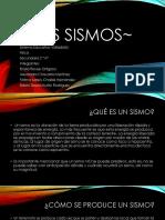 ~Los Sismos~