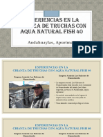 Experiencias en La Crianza de Truchas Con Aqua Fish 40
