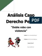 d. penal, doble robo con violencia