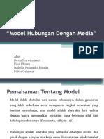 Model Hubungan Dengan Media Kel 3