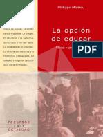 La opción de educar. Phillipe Meirieu
