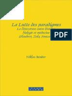 Niklas Bender - La Lutte Des Paradigmes_ La Litterature Entre Histoire, Biologie Et Medecine (Flaubert, Zola, Fontane).  (French Edition) (2010, Rodopi)