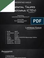 Congenital Talipes EquinoVarus (CTEV)