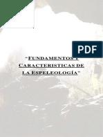 Fundamentos y Caracteristicas de La Espeleología