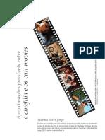 Aproximações Possíveis Entre a Cinefilia e Os Cult Movies