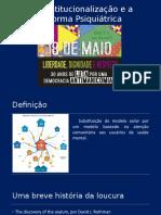 Reforma Psiquiátrica no Brasil e no Mundo