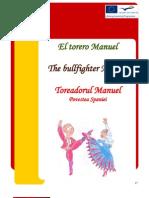 SPAIN Story - The bullfighter Manuel