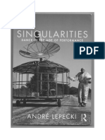 Singularities Dance in the Age of Performance Andre Lepecki