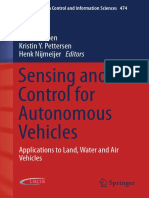 Sensing and Control for Autonomous Vehicles Applications to Land, Water and Air Vehicles