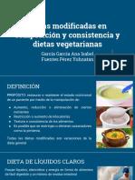 Dietas Modificadas en Composición y Consistencia y Dietas Vegetarianas