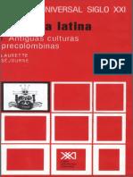 21 Laurette Sejourne - America Latina. Antiguas Culturas Precolombinas.