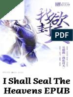 I Shall Seal the Heavens - Book 10 I Watch Blue Seas Become Lush Fields