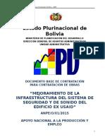 DBC MEJORAMIENTO DE LA INFRAESTRUCTURA DEL SISTEMA DE SEGURIDAD Y DE SONIDO DEL EDIFICIO EX USAID.doc