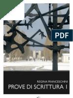 Regina Franceschini - Prove Di Scrittura 1