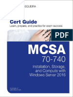 MCSA 70-740 Cert Guide Installation, Storage, And Compute With Windows Server 2016