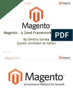 Magento - A Zend Framework Application - Dmitriy Soroka