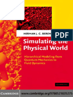 Herman J. C. Berendsen - Simulating the physical world_ Hierarchical modeling from quantum mechanics to fluid dynamics (2007, Cambridge University Press).pdf