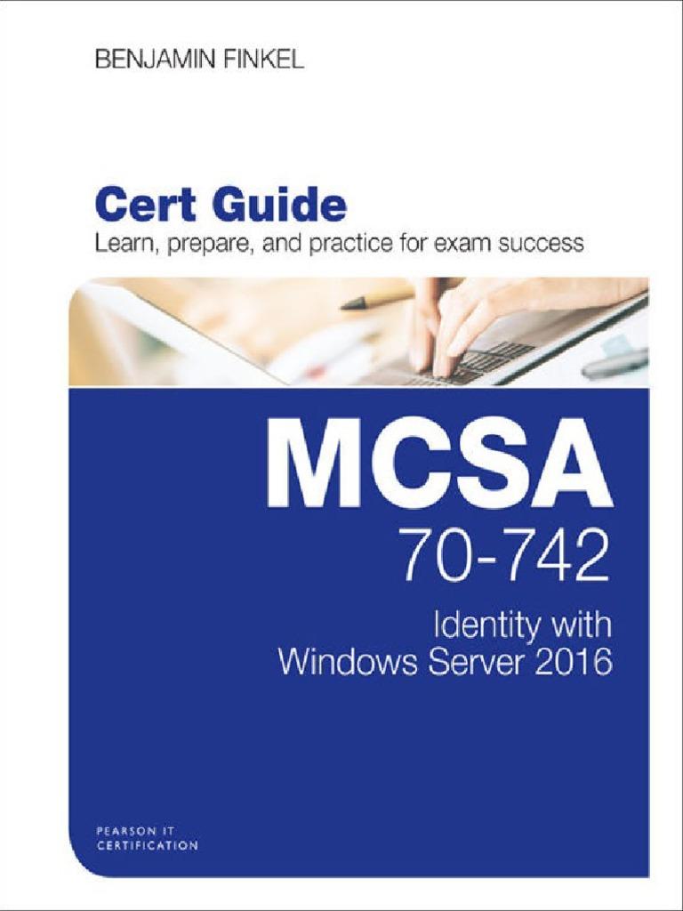 Mcsa 70 742 Cert Guide Identity With Windows Server 2016 Pearson It