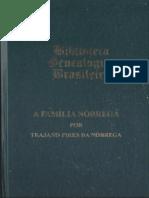(Trajano Pires da Nóbrega) Biblioteca Genealógica Brasileira - A Família Nóbrega - Leit