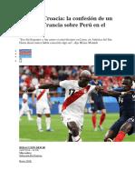 La Confesión de Un Crack de Francia Sobre Perú en El Mundial