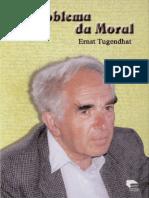 TUGENDHAT - O problema da moral.pdf