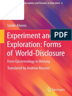 (Contemporary Philosophies and Theories in Education 6) Sönke Ahrens (Auth.)-Experiment and Exploration_ Forms of World-Disclosure_ From Epistemology to Bildung-Springer Netherlands (2014)