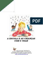 A Escola e a Criança Com o Tdah