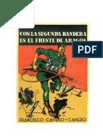 Con la 2ª Bandera en el Frente de Aragon.- Francisco Cavero