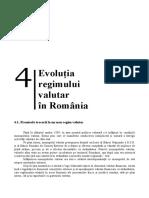Capitolul IV EVOLUŢIA REGIMULUI VALUTAR ÎN ROMÂNIA.pdf