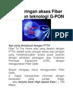 FTTH Jaringan Akses Fiber Optik Dan Teknologi G