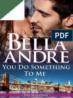 Bella Andre - Os Sullivans 17 - Sinto Algo Por Você