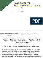 Sobre documentários – Festival É Tudo Verdade – LUCAS BAMBOZZI