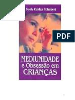 Mediunidade e Obsessao Em Criancas 2007