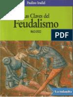 Iradiel Paulino. Las Claves Del Feudalismo 860-1500