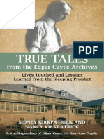 Edgar Cayce, Sidney Kirkpatrick - True Tales From the Edgar Cayce Archives