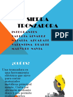 Sierra Tronzadora