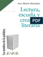 Lectura, Escuela y Creacion Lit - Ana Maria Machado