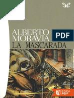 La Mascarada - Alberto Moravia