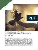 3 BENEFICIOS DE VIVIR TOTALMENTE ATENTO AL AQUÍ Y EL AHORA.docx