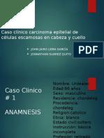 GRUPO 3 CARNCER EPIDERMOIDE SUAREZ  LEMA.pptx