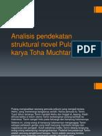 Analisis Pendekatan Struktural Novel Pulang Karya Toha Muchtar