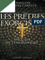 Les Prêtres Exorcistes, Enquête Et Témoignages