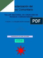 Caracterización Del Museo Comunitario