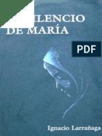 El Silencio de Maria Padre Ignacio Larranaga