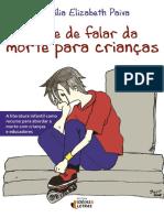 A arte de falar da morte para c - Lucelia Elizabeth Paiva.pdf