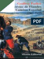 El ejercito de Flandes y el Camino Espanol, 1567-1659 - Geoffrey Parker.pdf