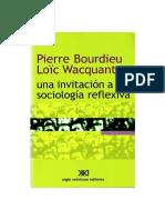 Bourdieu y Wacquant - Una invitacion a la sociologia reflexiva (2005).pdf