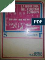 Plejanov-La Ideologia Del Pequeño Burgues